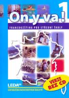 ON Y VA! 1 - Francouzština pro střední školy - učebnice