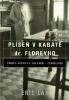 Plíseň v kabátě dr.Floreyho