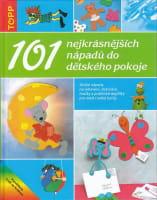 101 nejkrásnějších nápadů do dětského pokoje - TOPP