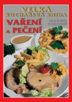 Velká kuchařská kniha vaření a pečení