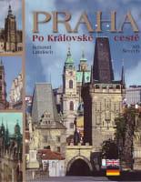 Praha – Po Královské cestě