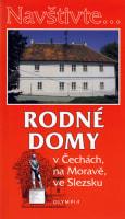 Rodné domy v Čechách, na Moravě a ve Slezsku