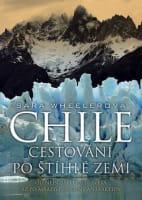 Chile: Cestování po štíhlé zemi