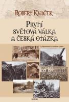 První světová válka a česká otázka