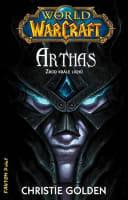 World of WarCraft: Arthas – Zrod krále lichů
