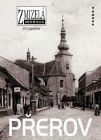 Zmizelá Morava - Přerov