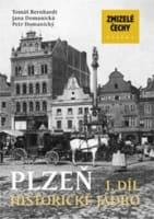 Zmizelé Čechy Plzeň 1. díl