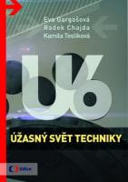 Úžasný svět techniky U6