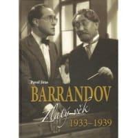 Barrandov - Zlatý věk 1933-1939