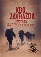 Kdo zavraždil účastníky Djatlovovy expedice