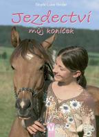 Jezdectví - můj koníček / 2. vydání