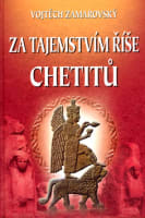 Za tajemstvím říše Chetitů