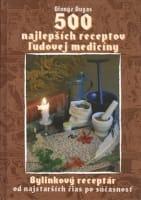 500 najlepších receptov ľudovej medicíny