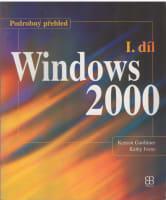 WINDOWS 2000 I.díl