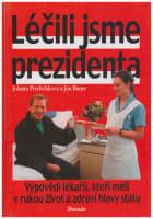 Léčili jsme prezidenta