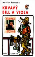 Krvavý Bill a viola