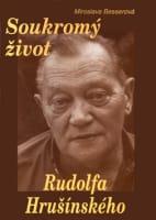 Soukromý život Rudolfa Hrušínského