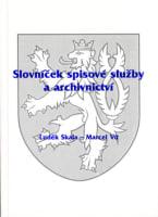 Slovníček spisové služby a archivnictví