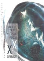 Biblický třpyt v české poezii XX. století