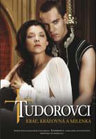 Tudorovci – Kráľ, kráľovná a milenka