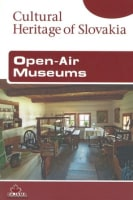 Open-Air Museums – Cultural Heritage of Slovakia