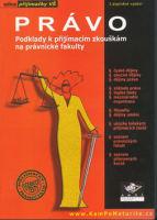 Právo podklady k přijímacím zkouškám na právnické fakulty