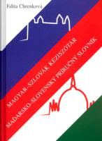 Magyar-szlovák kézisótár Maďarsko-slovenský príručný slovník