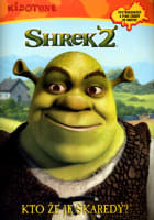 Shrek 2: Kto že je škaredý?