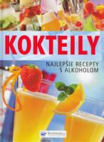 Koktejly, najlepšie recepty s alkoholom