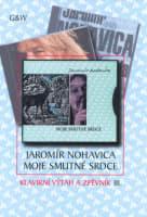 Jaromír Nohavica Moje smutné srdce