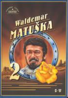 Waldemar Matuška 2. díl