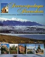 Severozápadným Slovenskom