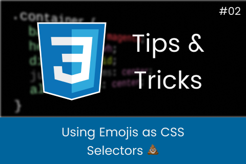 Using Emojis as CSS Selectors 💩