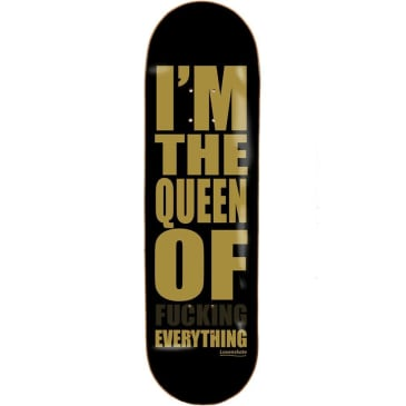 """Lovenskate """"I'm the Queen of Fucking Everything"""" Lucy Adams Pro Board 8"""""""