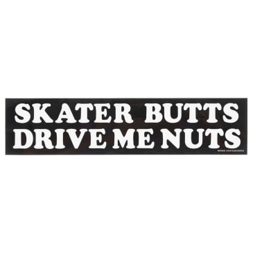 WKND Skater Butts Drive Me Nuts Sticker