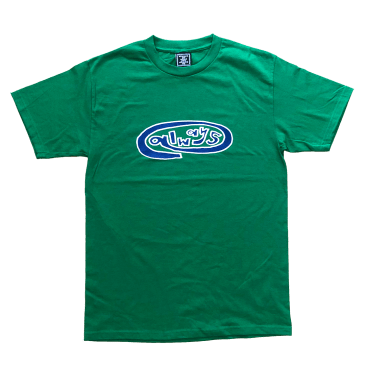 always do what you should do - always oval green t-shirt