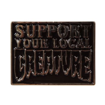 Creature Support Your Local Pin