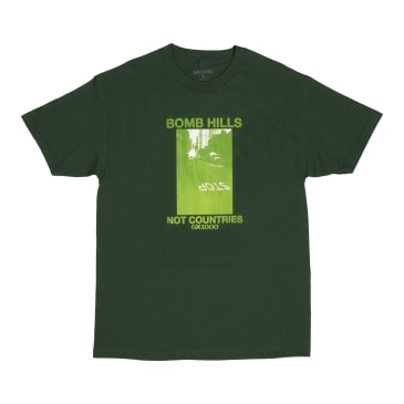 GX1000 Bomb Hills Not Countries T-Shirt - Forest