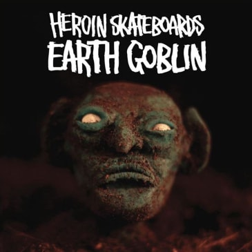 Heroin Skateboards - Earth Goblin DVD