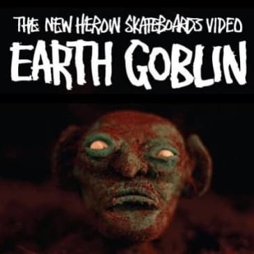 Heroin Skateboards Earth Goblin DVD