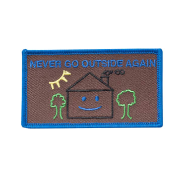 Nancy Never Go Outside Again Patch