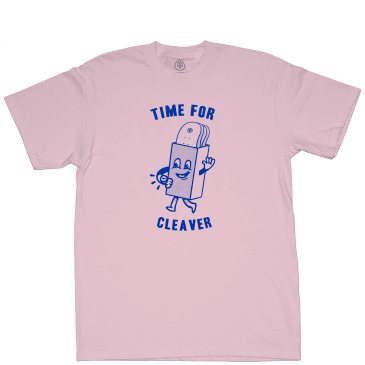 Cleaver Time For T-Shirt - Pink