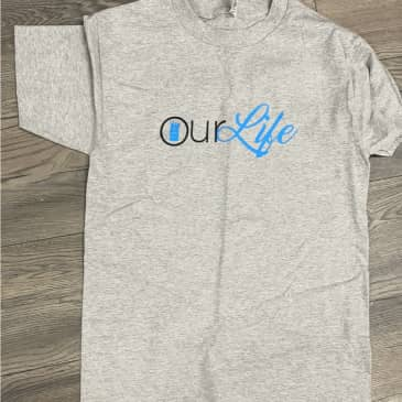 Our life Grey Tee