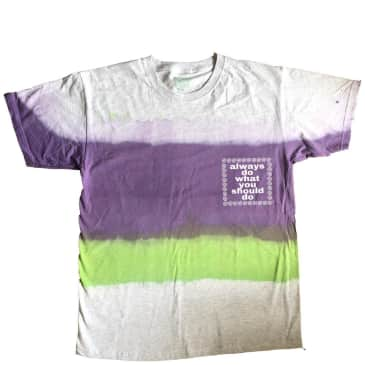 always do what you should do Hand Dye T-Shirt - Purple / Green