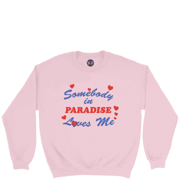 Paradise.NYC Somebody Loves Me Crew - Pink
