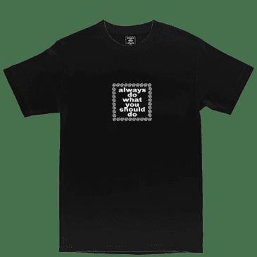always do what you should do always logo t-shirt - Black