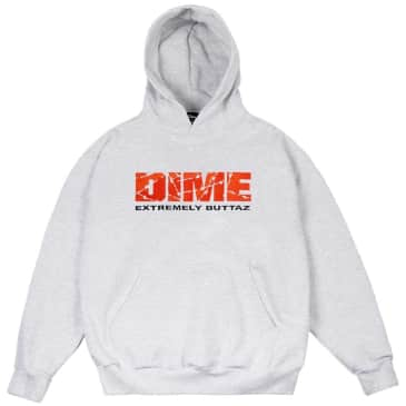 Dime Extremely Buttaz Hoodie - Ash