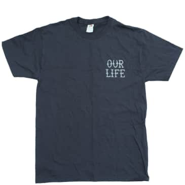 Our Life Fired T-Shirt - Black