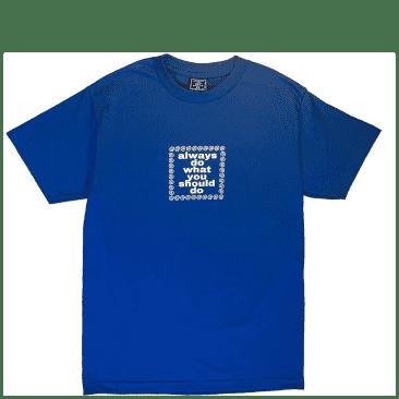 always do what you should do Always Logo T-Shirt - Royal Blue