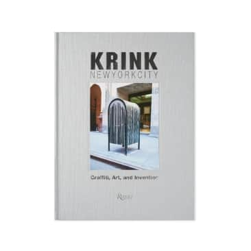 Rizzoli - KRINK New York City: Graffiti, Art, and Invention